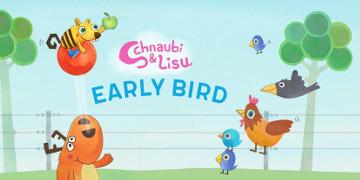 early bird schnaubi und lisu